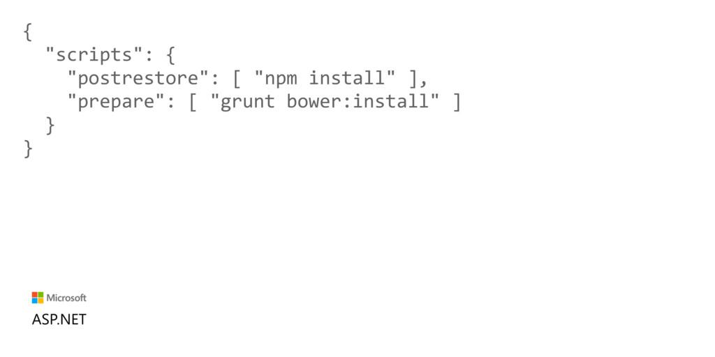 """{ """"scripts"""": { """"postrestore"""": [ """"npm install"""" ]..."""