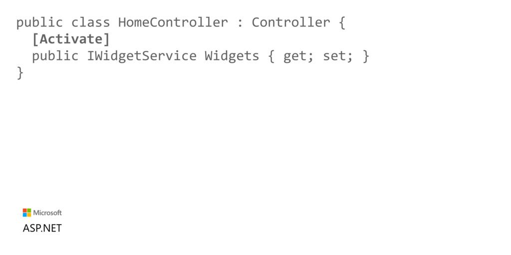 public class HomeController : Controller { [Act...