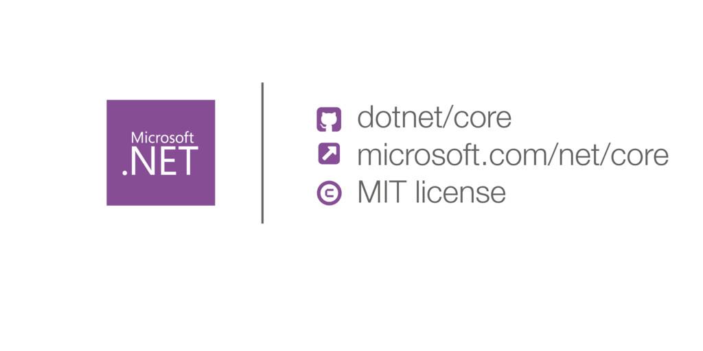 & dotnet/core microsoft.com/net/core MIT licens...