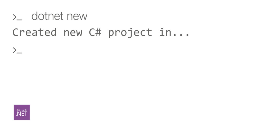 Created new C# project in... ' dotnet new '