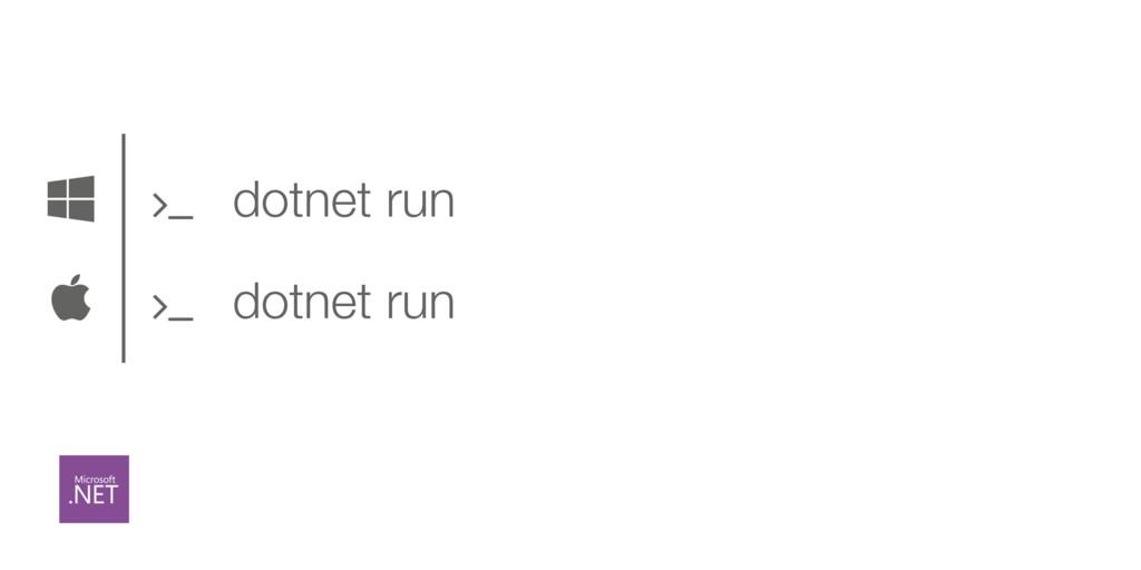  ) dotnet run ' dotnet run '