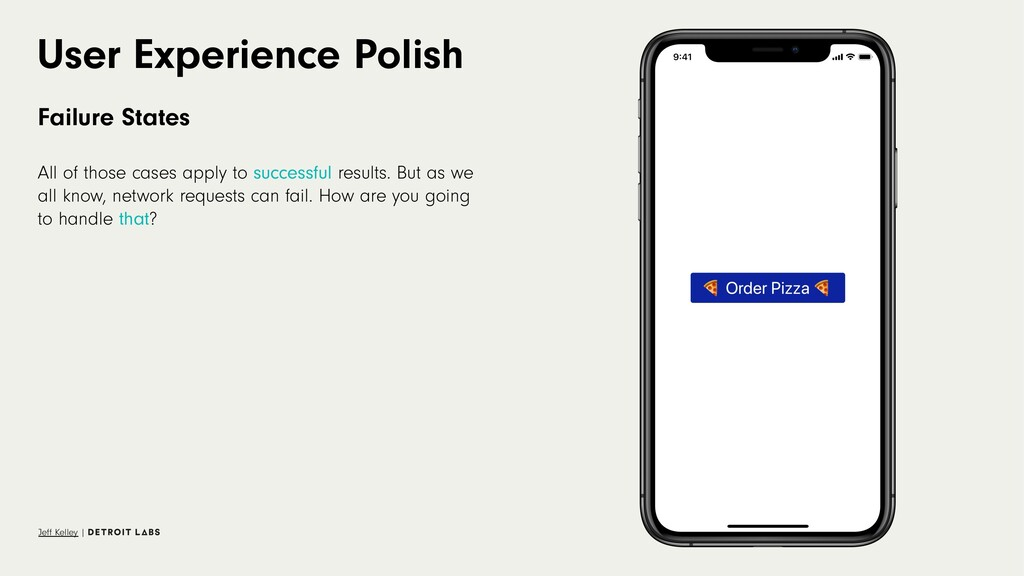 User Experience Polish Failure States All of th...