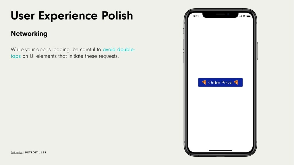 User Experience Polish Networking While your ap...
