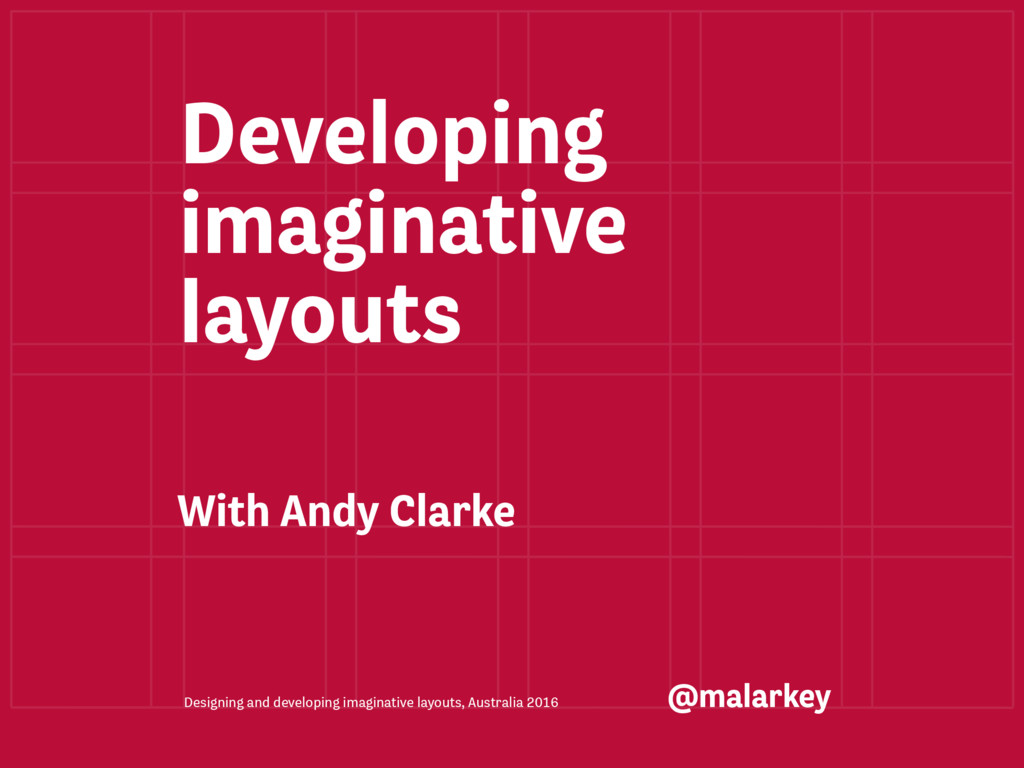 Designing and developing imaginative layouts, A...