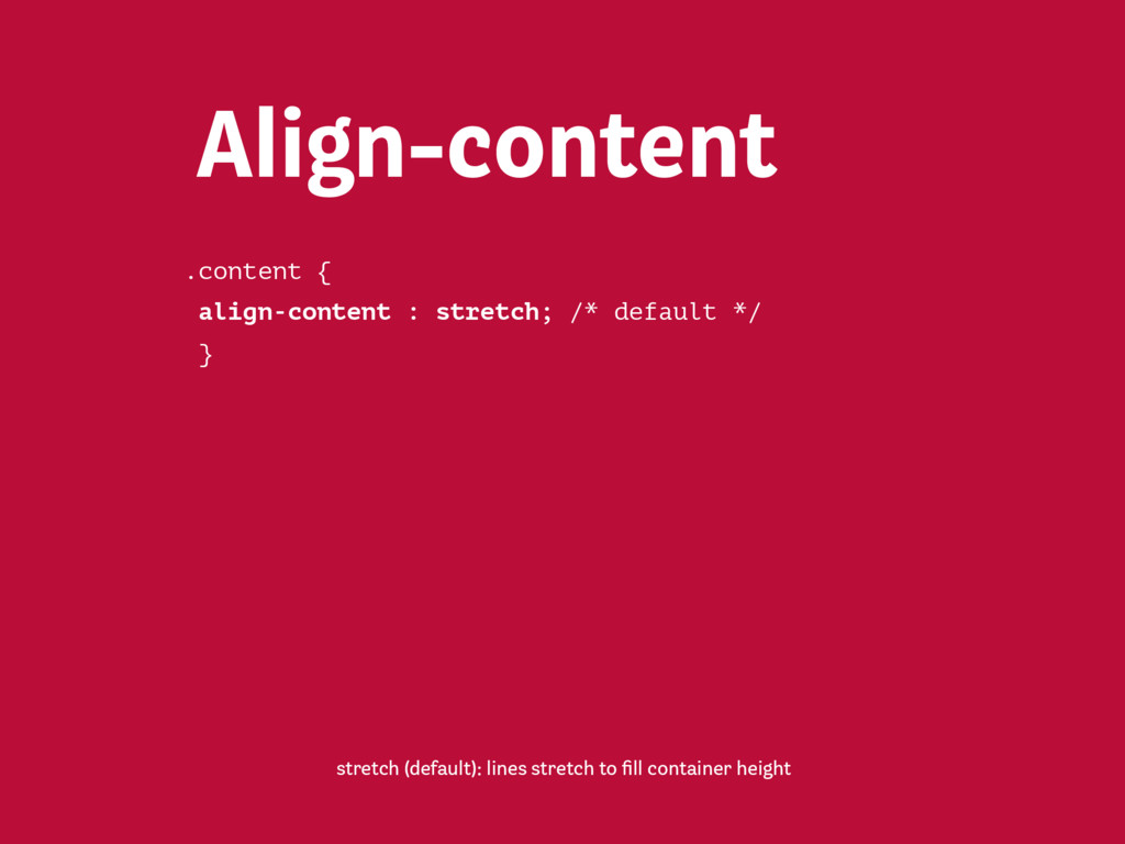 Align-content flex-start: lines placed at the st...