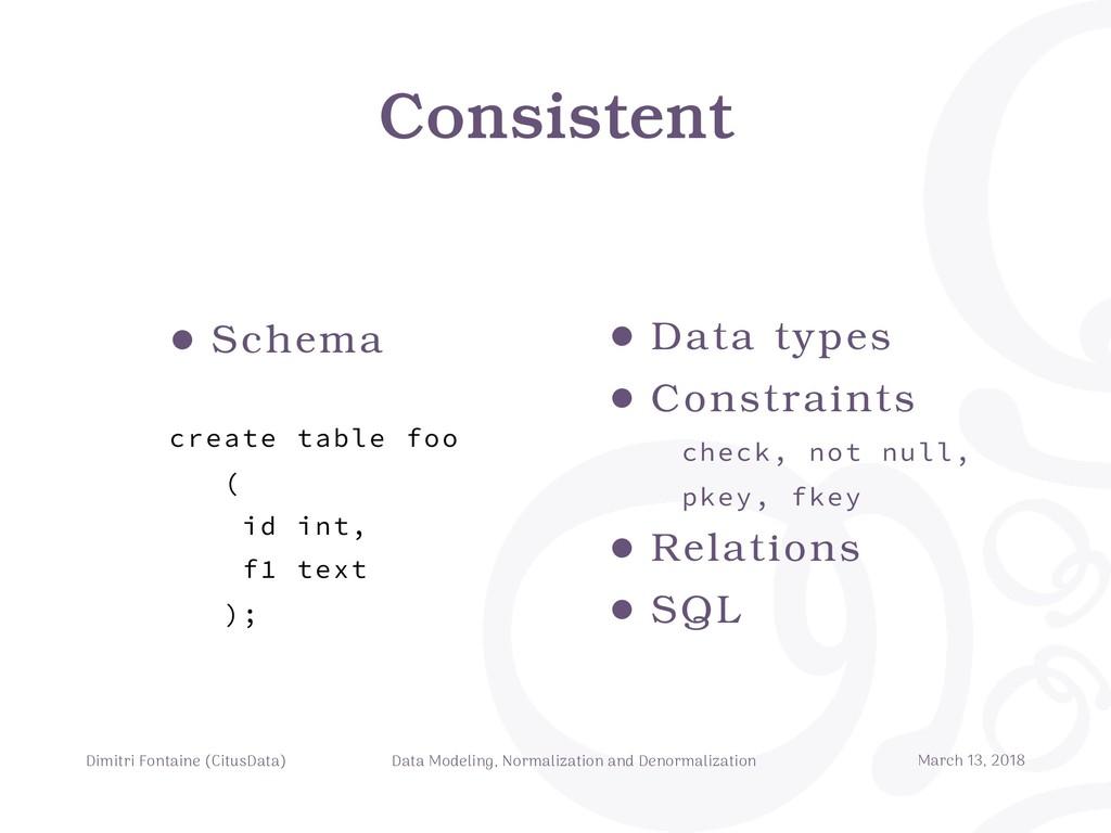 Consistent Dimitri Fontaine (CitusData) Data Mo...