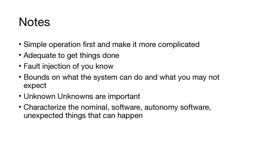 Notes • Simple operation first and make it more...