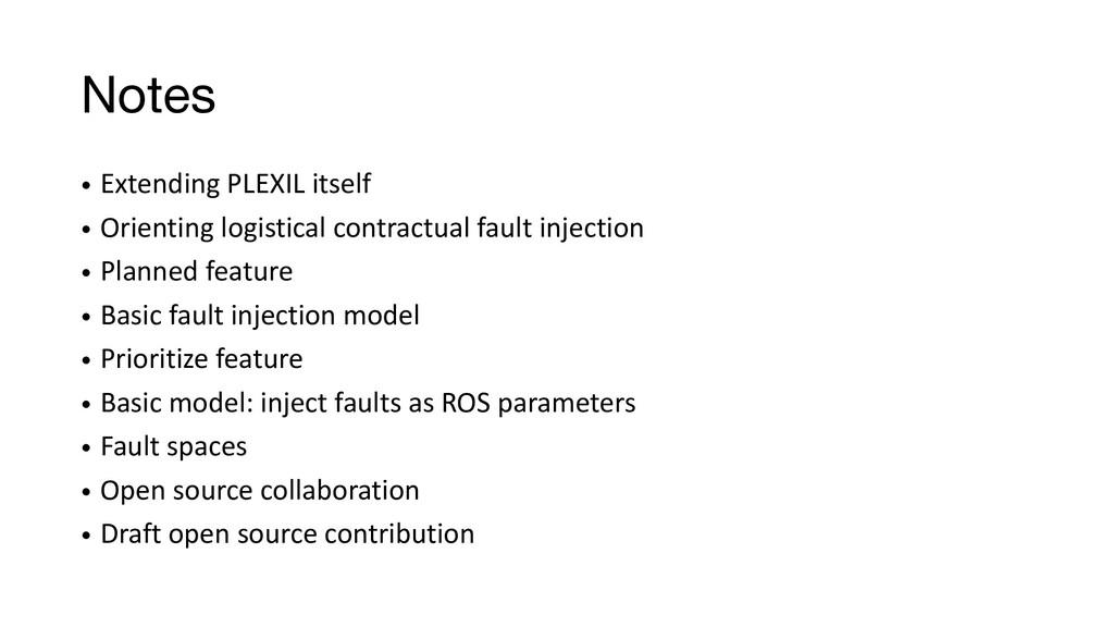Notes • Extending PLEXIL itself • Orienting log...