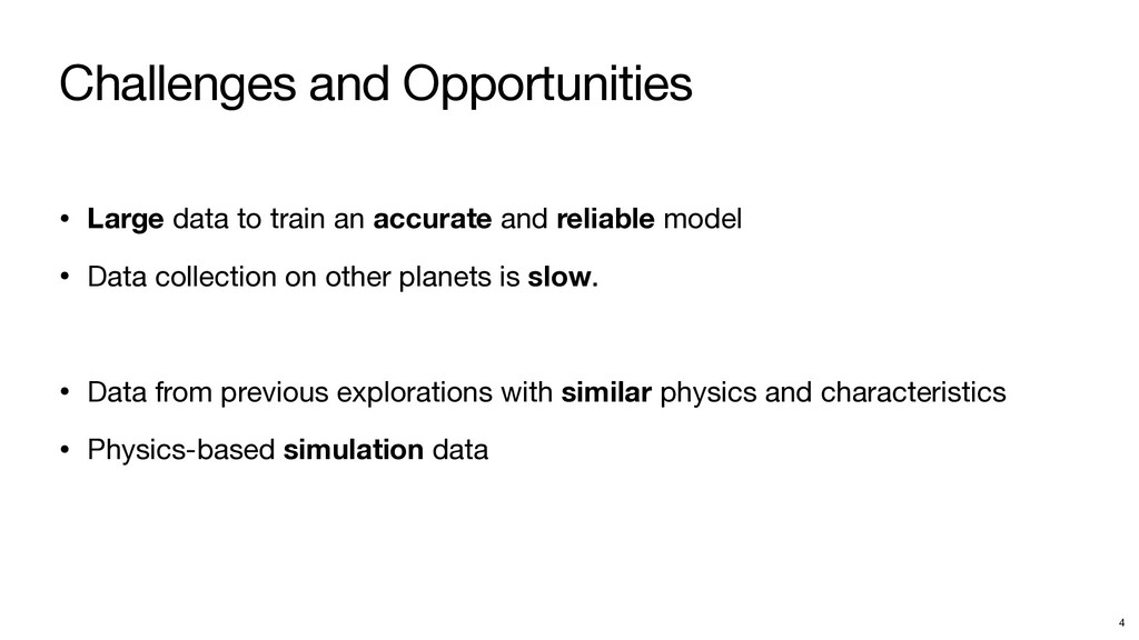 Challenges and Opportunities • Large data to tr...