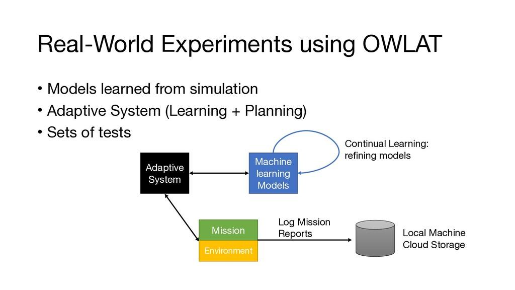 Real-World Experiments using OWLAT • Models lea...