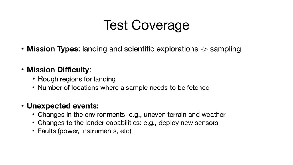 Test Coverage • Mission Types: landing and scie...