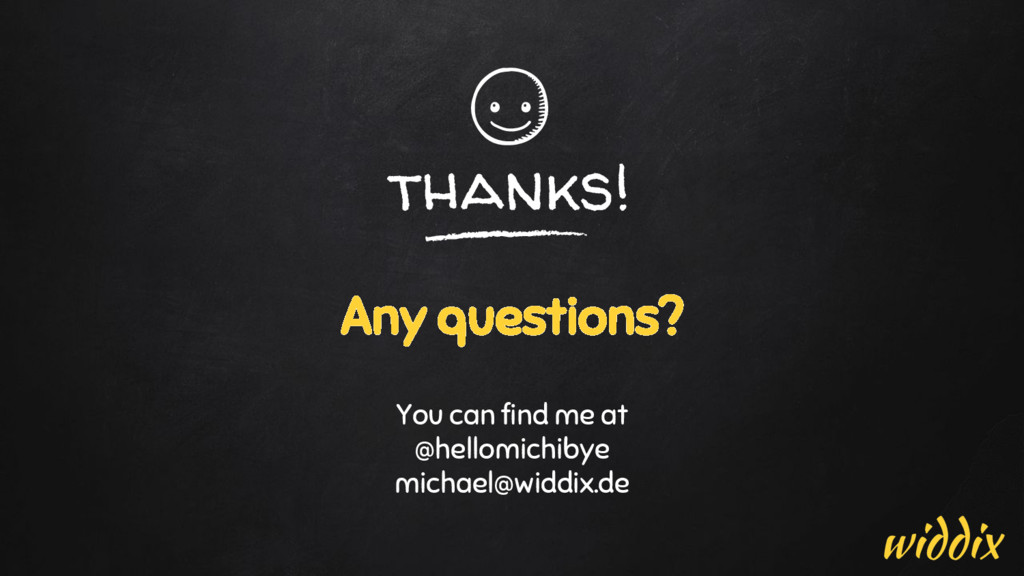 thanks! Any questions? You can find me at @hell...