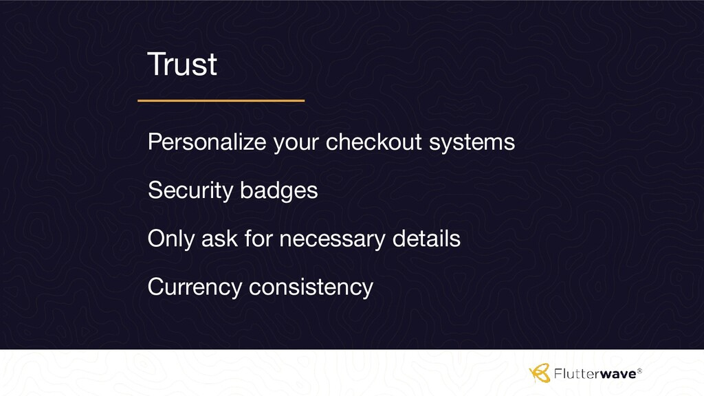 Trust Personalize your checkout systems Securit...