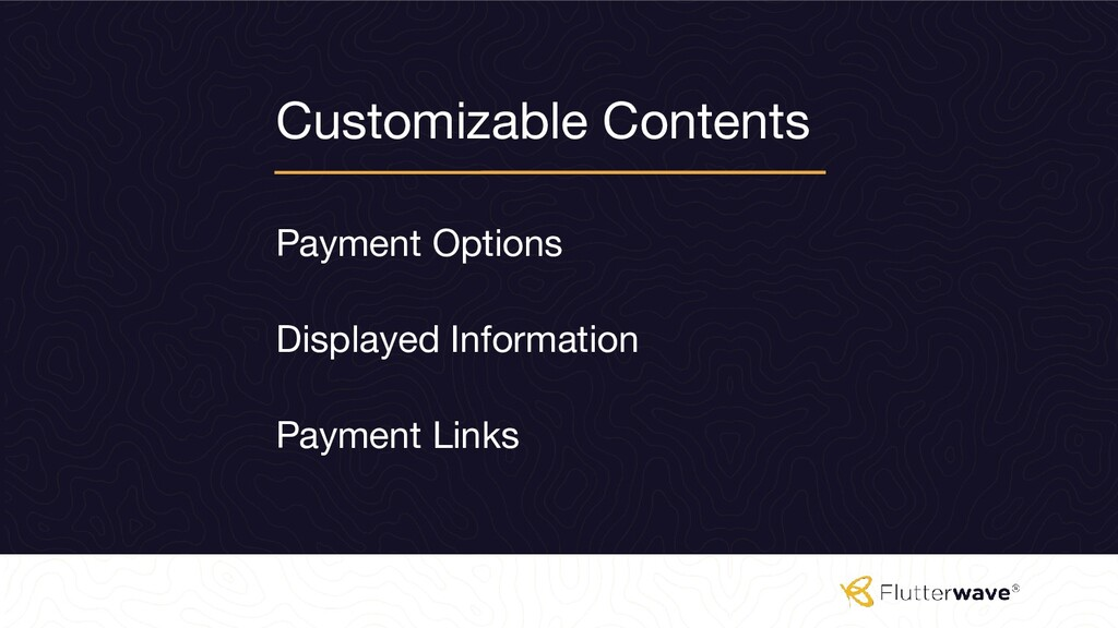 Customizable Contents Payment Options Payment L...