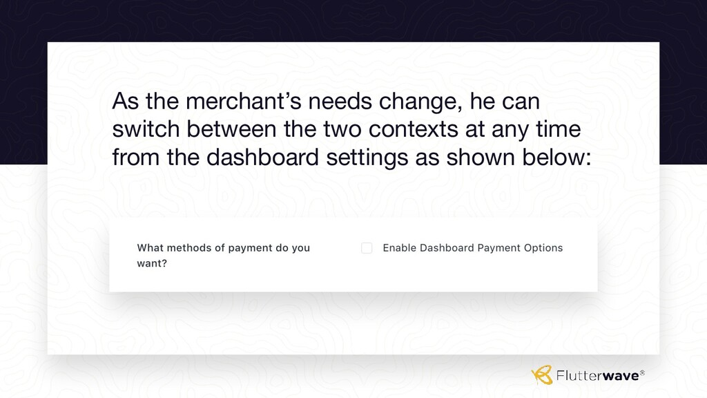 As the merchant's needs change, he can switch b...
