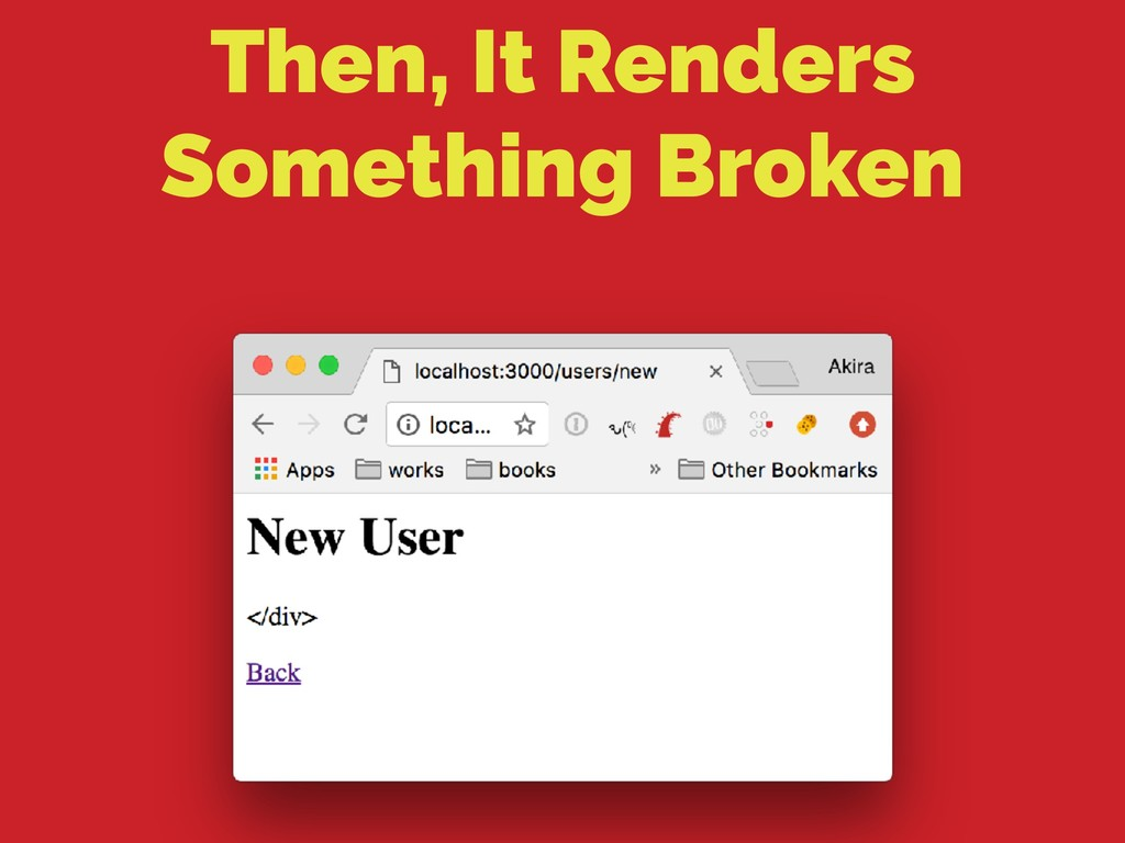 Then, It Renders Something Broken