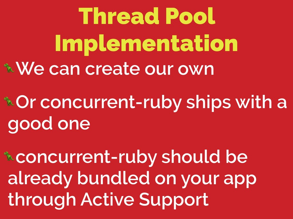 Thread Pool Implementation We can create our ow...