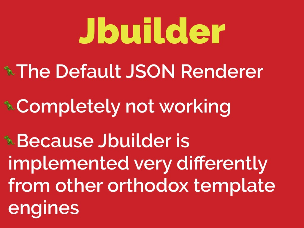 Jbuilder The Default JSON Renderer Completely n...