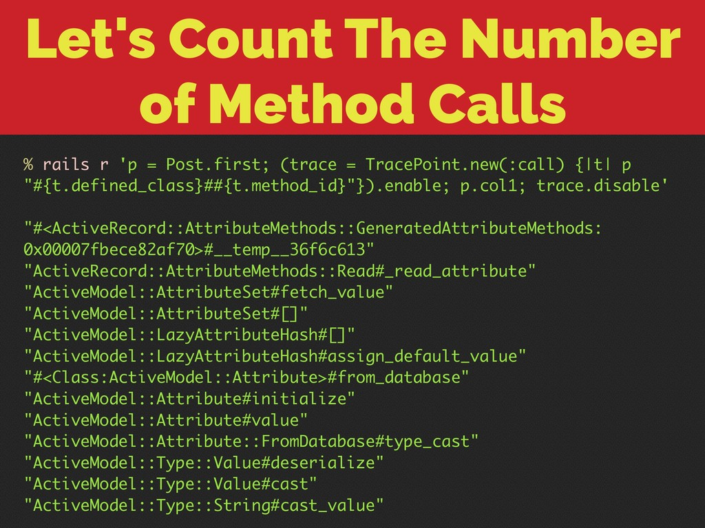 Let's Count The Number of Method Calls % rails ...