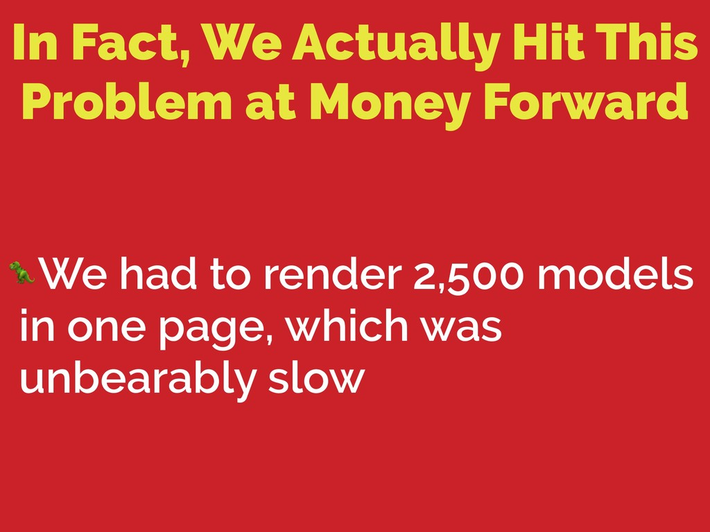 In Fact, We Actually Hit This Problem at Money ...