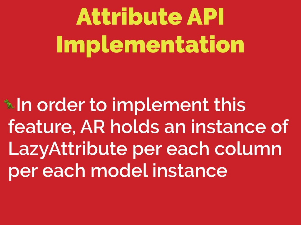 Attribute API Implementation In order to implem...