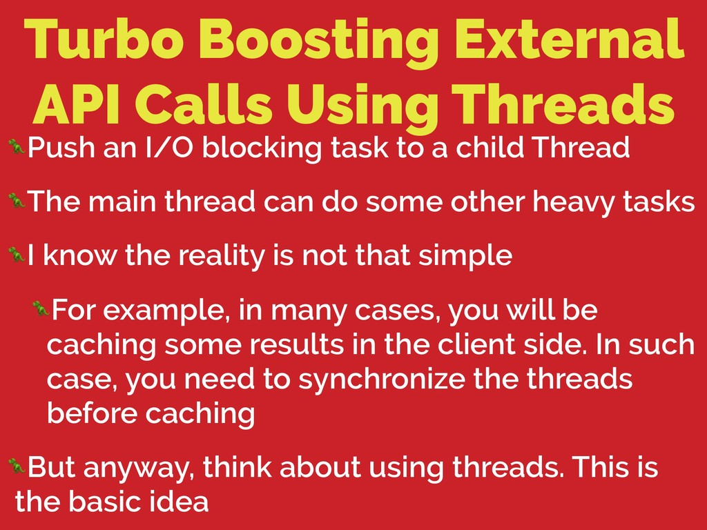 Turbo Boosting External API Calls Using Threads...