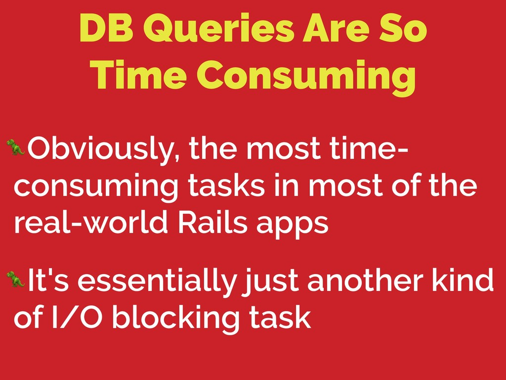DB Queries Are So