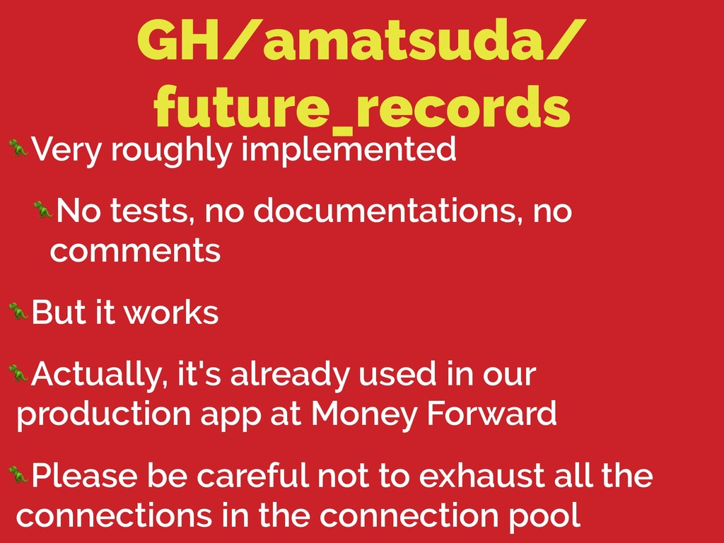 GH/amatsuda/ future_records Very roughly implem...