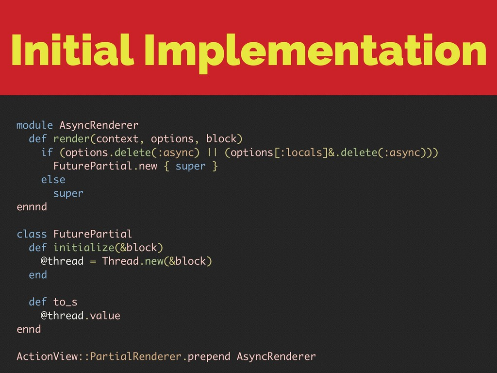 Initial Implementation module AsyncRenderer def...