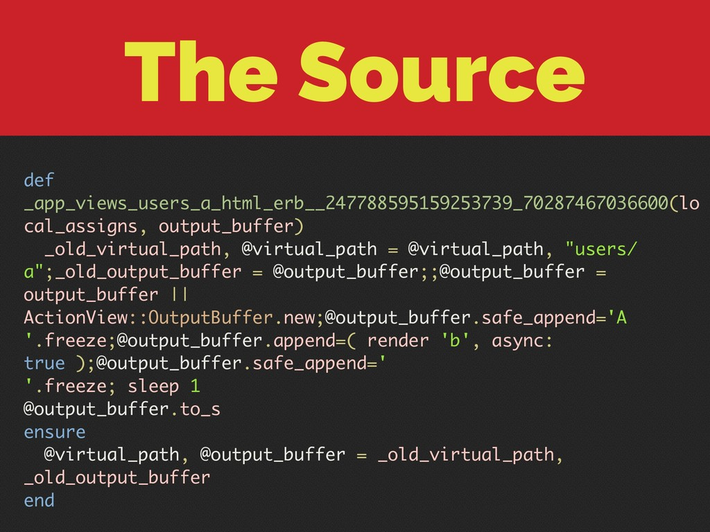 The Source def _app_views_users_a_html_erb__247...
