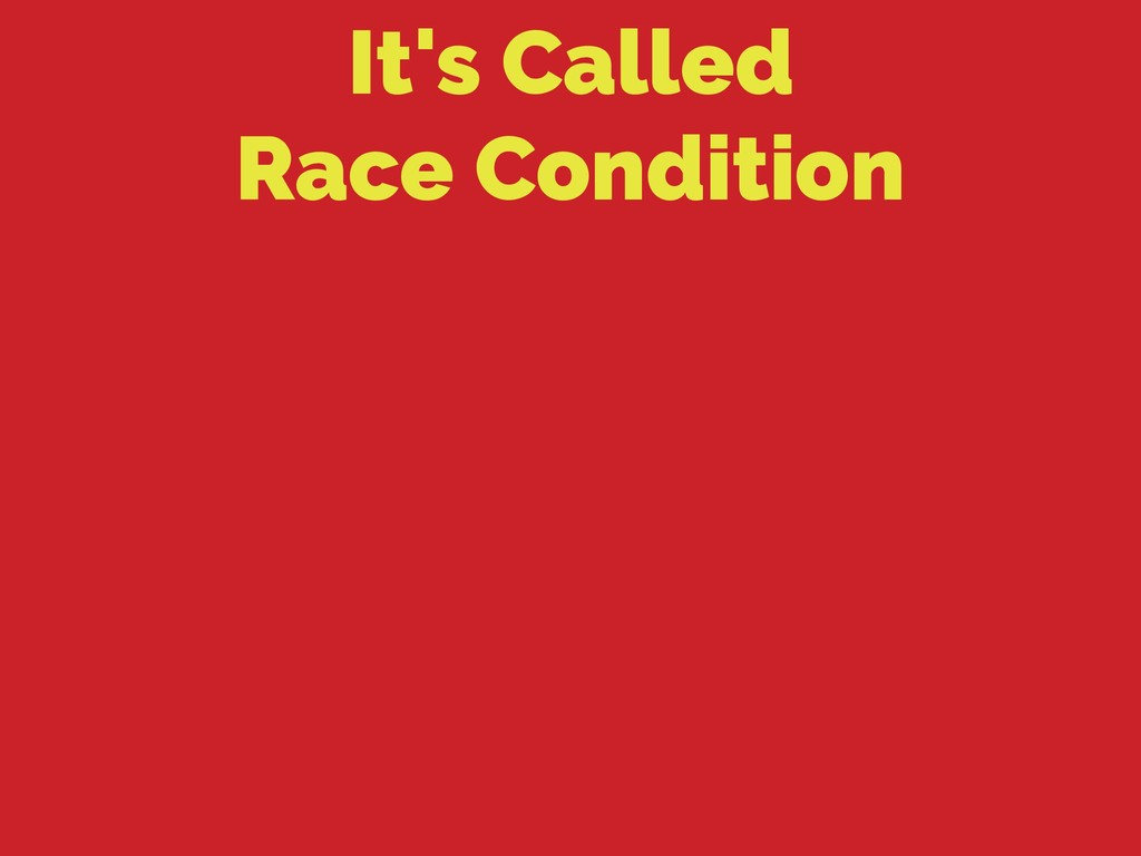 It's Called
