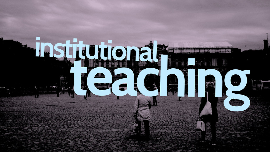 institutional teaching