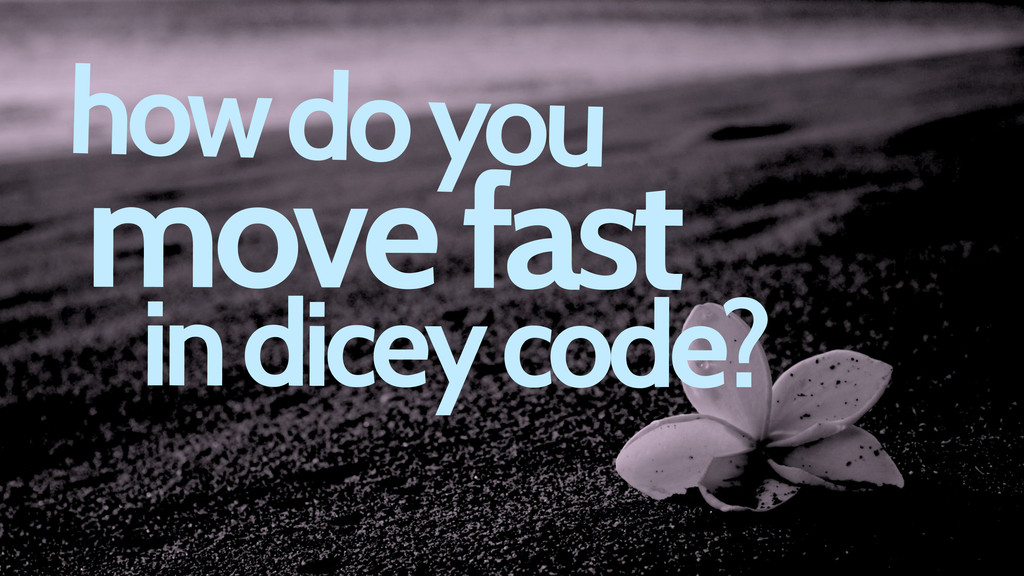 how do you move fast in dicey code?