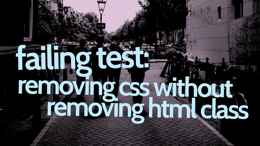 failing test: removing css without removing htm...