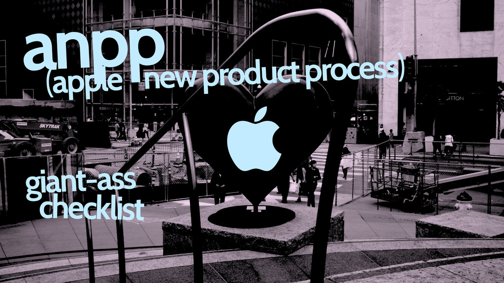  (apple new product process) giant-ass checkli...