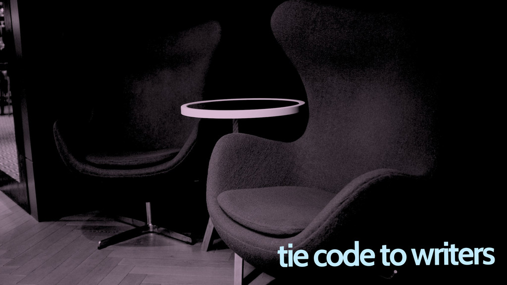 tie code to writers