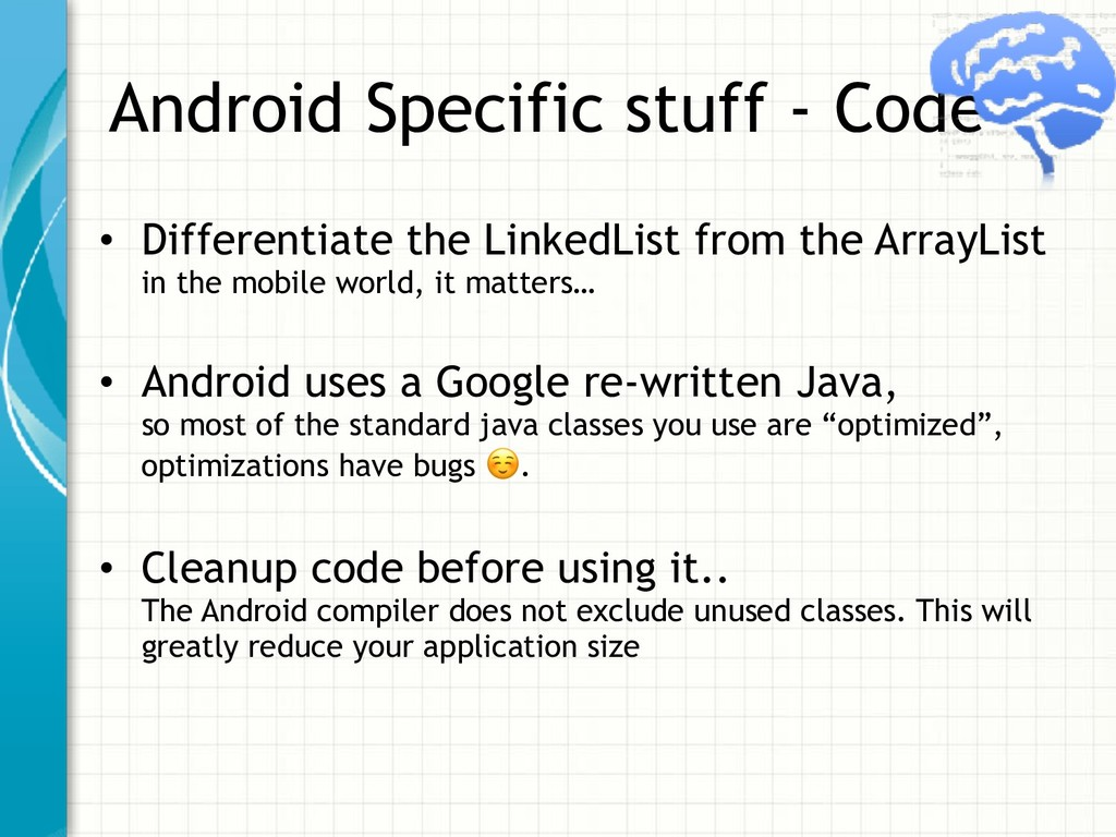 Android Specific stuff - Code • Differentiate t...