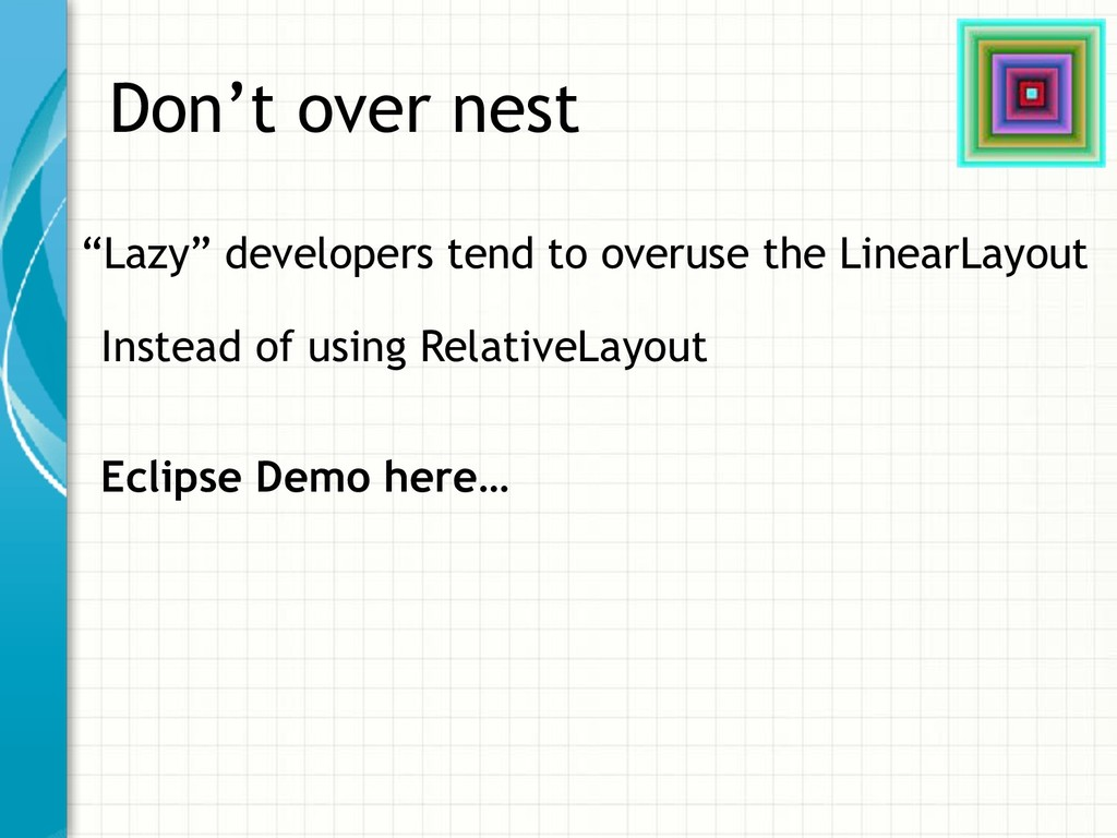 """Don't over nest """"Lazy"""" developers tend to overu..."""