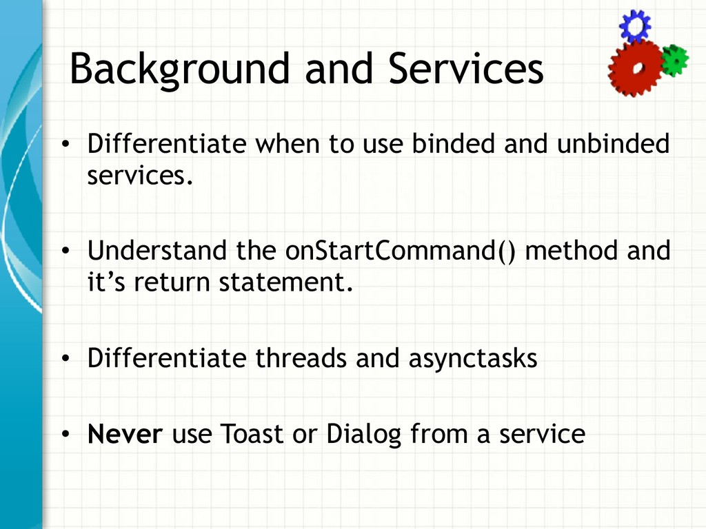 Background and Services • Differentiate when to...