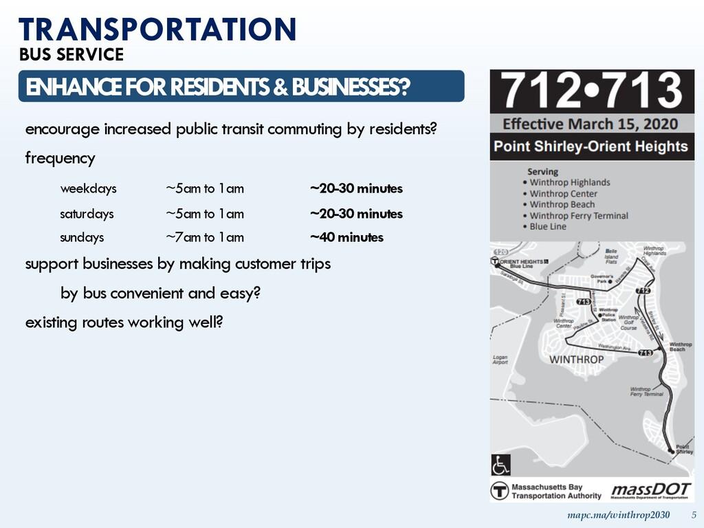 mapc.ma/winthrop2030 5 TRANSPORTATION BUS SERVI...