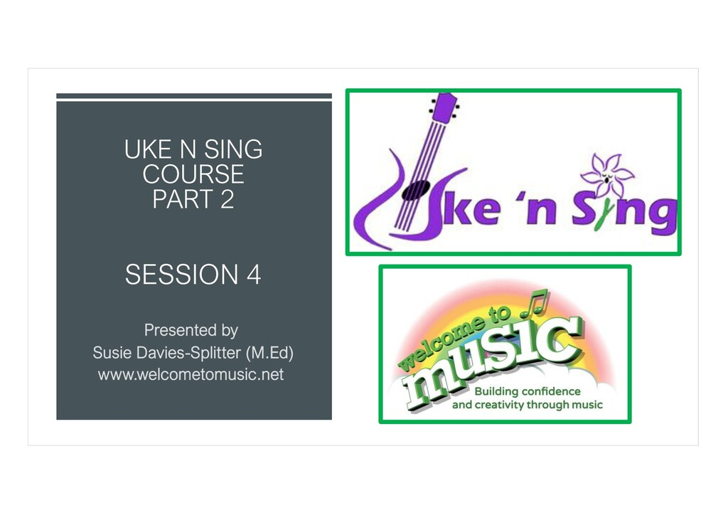 SESSION 4 UKE N SING COURSE PART 2