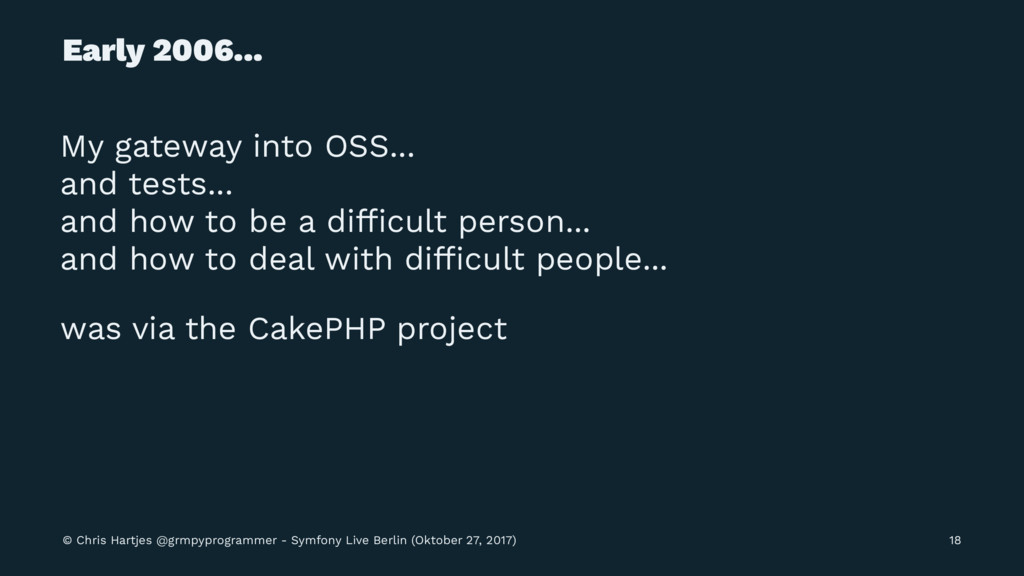 Early 2006... My gateway into OSS... and tests....