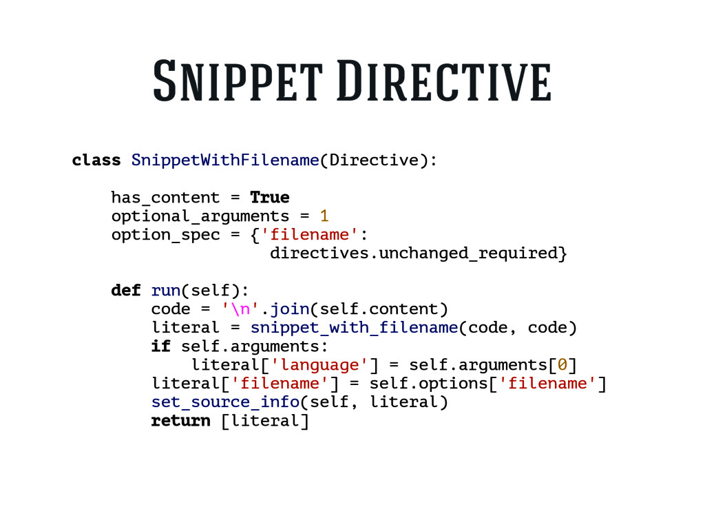 class SnippetWithFilename(Directive): has_conte...