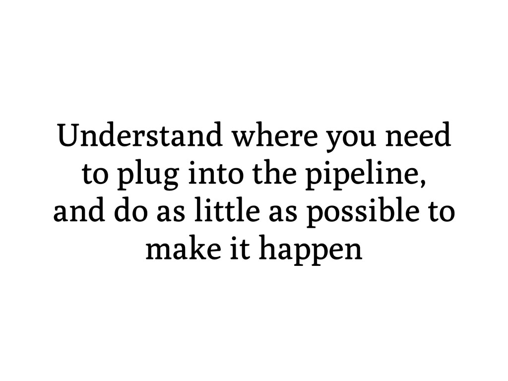 Understand where you need to plug into the pipe...