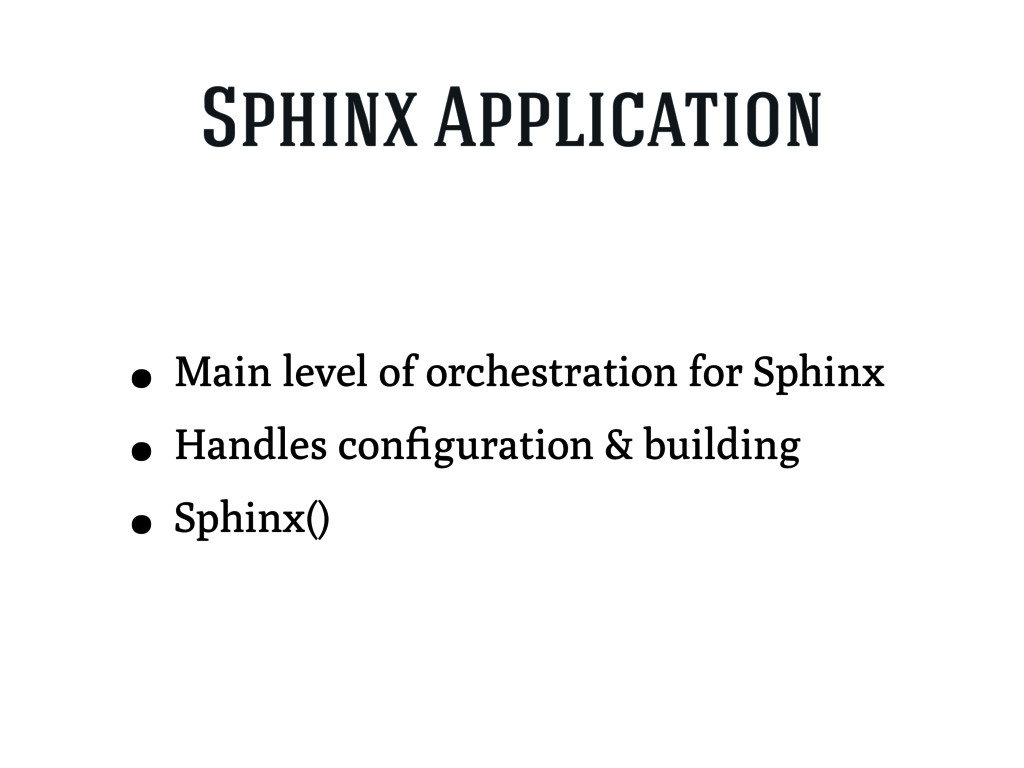 Sphinx Application • Main level of orchestratio...