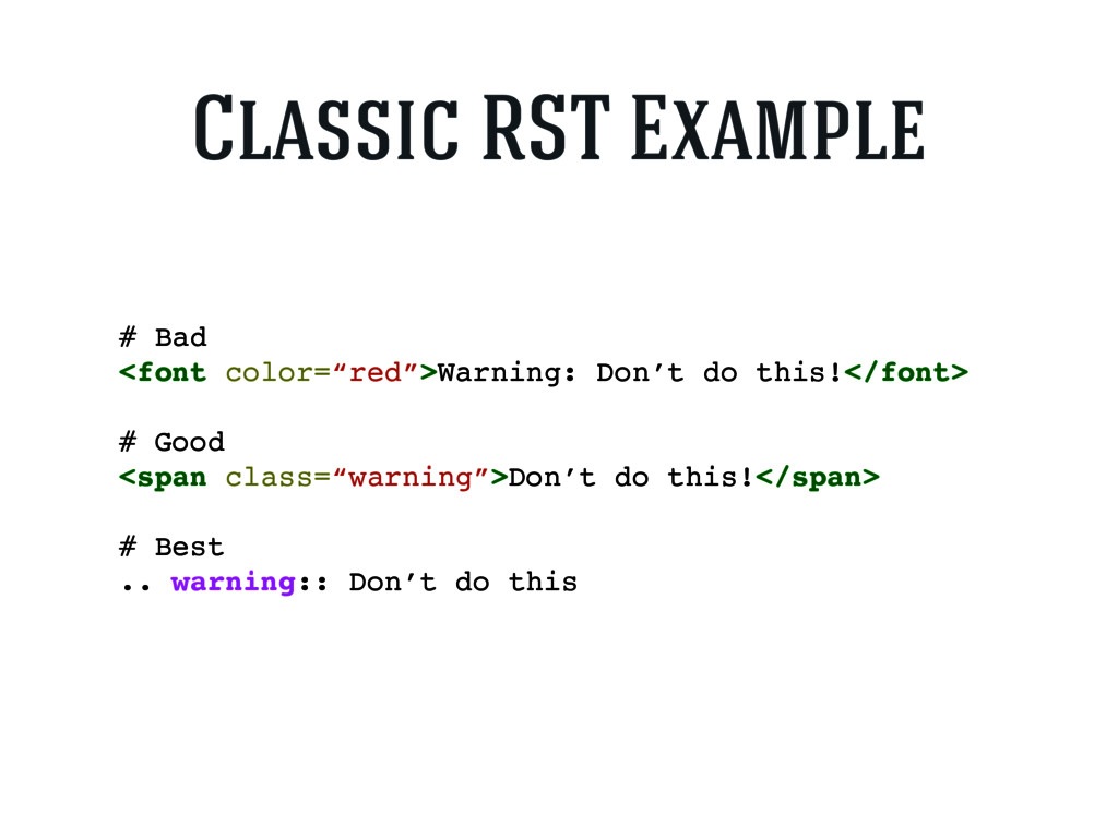 """# Bad <font color=""""red"""">Warning: Don't do this!..."""