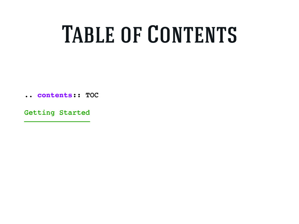 .. contents:: TOC Getting Started —————————————...