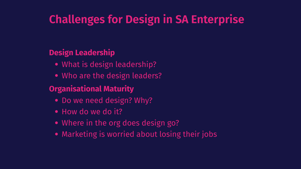 Challenges for Design in SA Enterprise Design L...