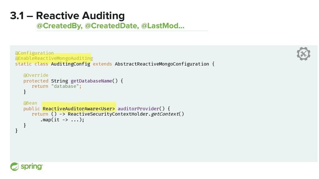 3.1 – Reactive Auditing @CreatedBy, @CreatedDat...