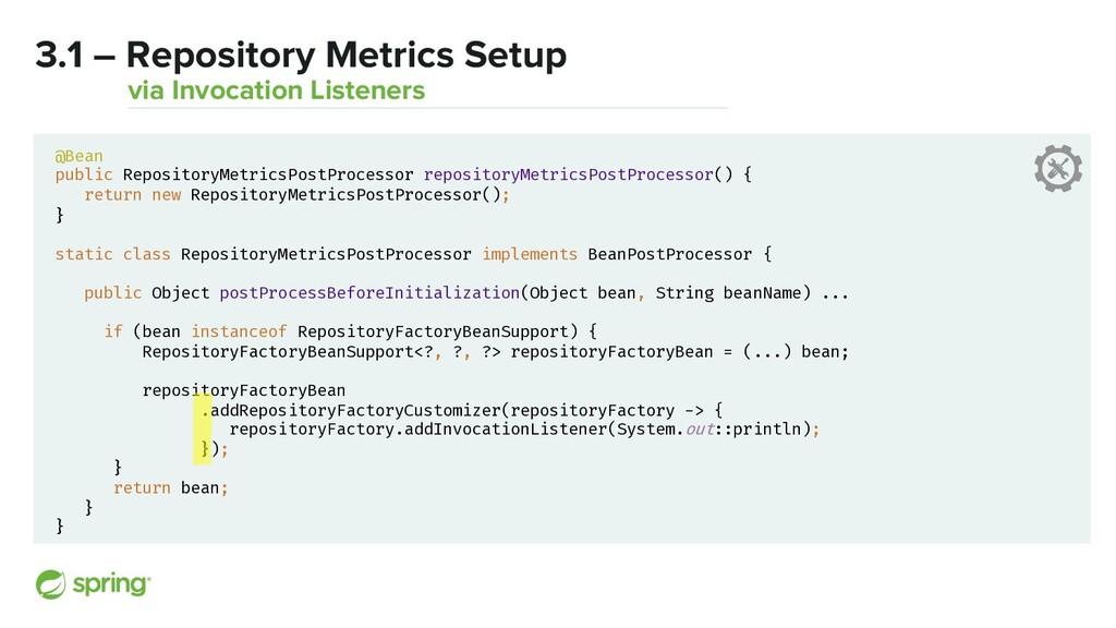 3.1 – Repository Metrics Setup via Invocation L...